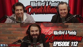 2 Drink Minimum - Episode 112