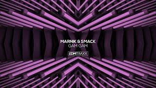 Marnik & SMACK   Gam Gam (Extended Mix)