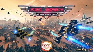 Red Siren: Space Defense Android iOS Gameplay