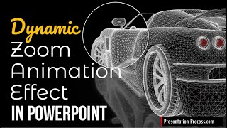 Dynamic Zoom Animation Effect in PowerPoint: Tutorial Video