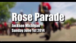 preview picture of video 'Rose Parade Jackson Michigan 2014'