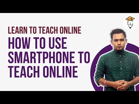 How to Use Smartphone to Teach Online Through Video Classes ...