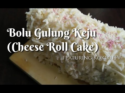 Resep Bolu Gulung Keju (Cheese Roll Cake) | IUS AND THE FOODS