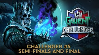 GWENT Challenger #5   Semifinals and Final   $100 000 prize pool!