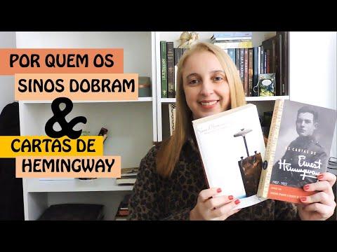 Por quem os sinos dobram (Ernest Hemingway) + Cartas de Ernest Hemingway| Portão Literário
