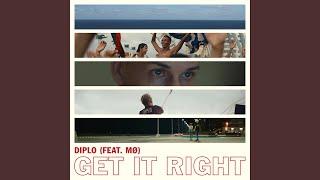 Get It Right (feat. MíÖ)
