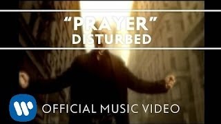 Disturbed - Prayer [Official Music Video]