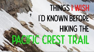 Things I Wish I'd Known Before Thru Hiking the Pacific Crest Trail