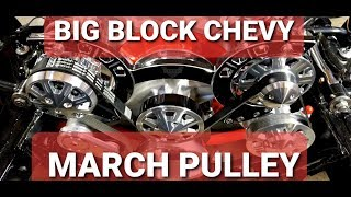 MARCH PULLEY INSTALL BIG BLOCK CHEVY