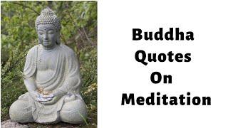 Buddha Quotes On Meditation