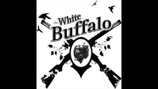 The White Buffalo ☆ Oh Darlin', What Have I Done HQ