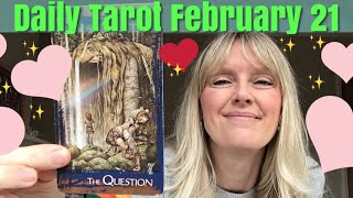 Daily Tarot 21 February 2019 🙏What Is The Question?🙏