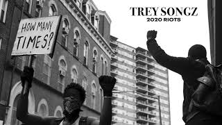 Trey Songz - 2020 Riots: How Many Times