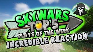 INCREDIBLE REACTION! - Top 5 SKYWARS PLAYS of the Week