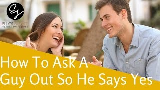 The Correct Way On How to Ask a Guy Out on a Date so He Says Yes Every Time (Fail Proof!)