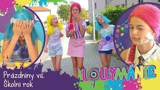 Lollymánie S02E32 - Prázdniny vs. Školní rok