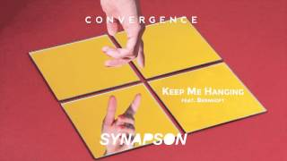 SYNAPSON - KEEP ME HANGING (feat. Bernhoft)