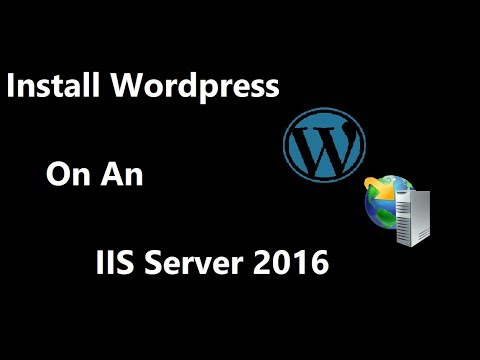 Install Wordpress on IIS Server 2016