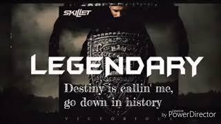 Skillet   Legendary (lyric Video)