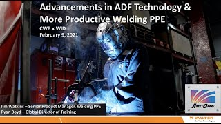 Advancements in ADF Technology & Welding PPE