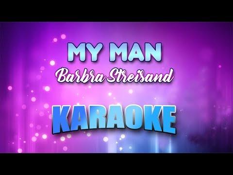 Barbra Streisand - My Man (Karaoke version with Lyrics)