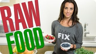 RAW FOOD! Quick & Easy Tips For Nutrition On T...