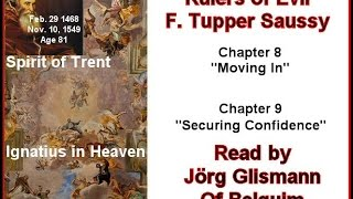 Rulers Of Evil - Chapter 8 & 9 'Moving In' & Securing Confidence
