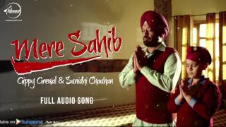 Mere Sahib  Full Audio Song   Gippy Grewal  Punjabi Song Collection  Speed Records
