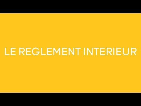 Vidéo sur Le règlement intérieur: Une obligation ? – Vidéo