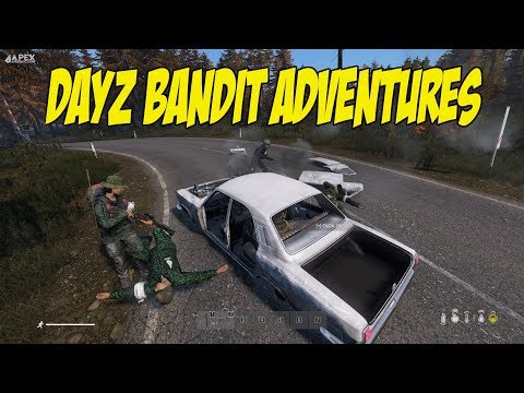DAYZ BANDIT ADVENTURES