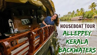 Alleppey Houseboat Trip Experience |  Kerala Allappuzha Backwaters