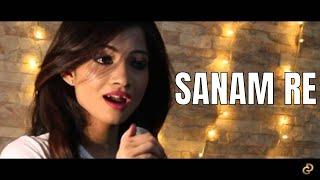 SANAM RE | Female Cover | Diya Ghosh | Divya Khosla Kumar | Arijit Singh