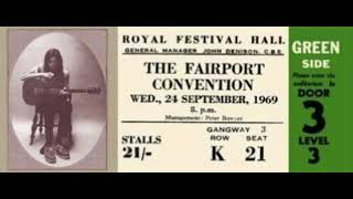 Fairport Convention : Come All Ye (live 1969)