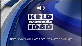 Dallas Cowboy Says He Was Kicked Off American Airlines Flight (Audio)
