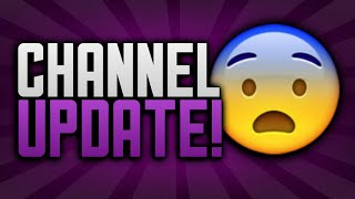 CHANNEL UPDATE MUST WATCH