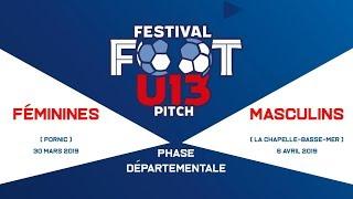 Festival Foot U13 F et M Pitch - finalité départementale 2019