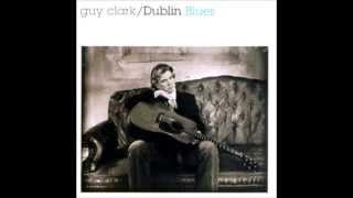 Dublin Blues <b>Guy Clark</b>