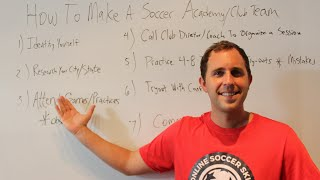 How To: Get Scouted To Play For A Soccer Academy