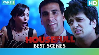 Housefull Movie | Comedy Scenes - Part 1 | Akshay Kumar, Riteish Deshmukh & Sajid Khan