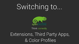 Switching to openSUSE | Part 2