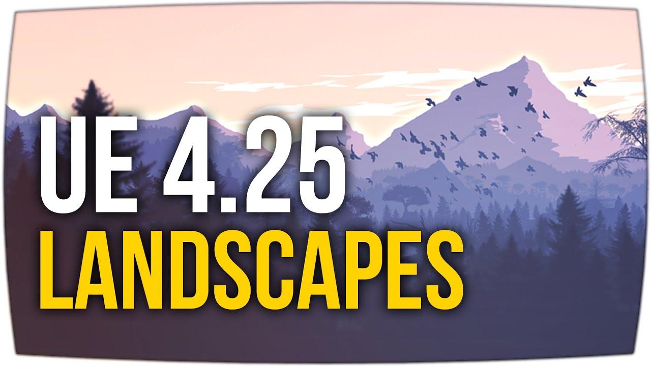 Landscape BASICS + Texturieren ► Unreal Engine 4.25+ Tutorial (German)