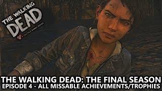 The Walking Dead: The Final Season Episode 4 - All Missable Achievements/Trophies Guide