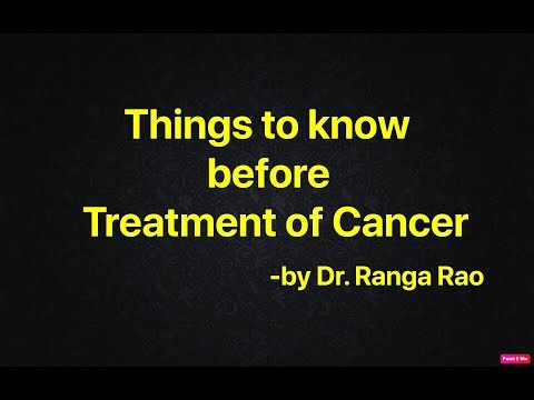 Things to remember before Cancer Treatment by Dr Ranga Rao (Hindi)