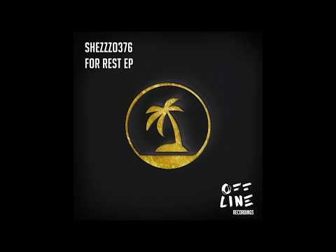 Melodic Techno for your Mind, Body and Soul. ShezZzo376 - For Rest EP - Droping June 5th 2018