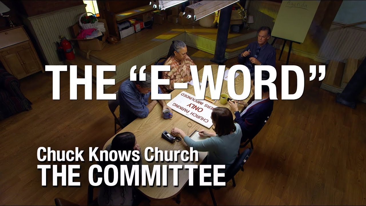 The Committee: 4-Evangelism | Chuck Knows Church