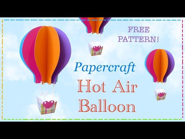 Papercraft-hot-air-balloon-tutorial