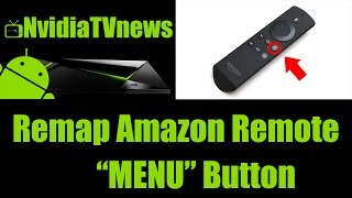 How to Map the Menu Button on a Amazon Fire Remote on Any Android