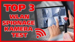TOP 3 Spionage Kameras mit WLAN (WiFi) im Test 2021