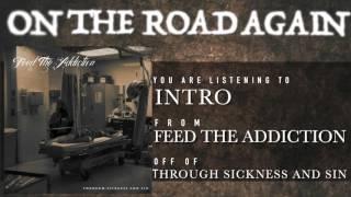 "Feed The Addiction - ""Introduction"" LYRIC VIDEO"