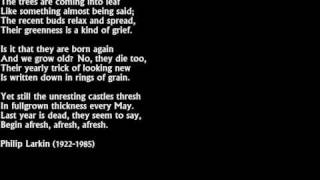Philip Larkin - The Trees (from High Windows, 1974)